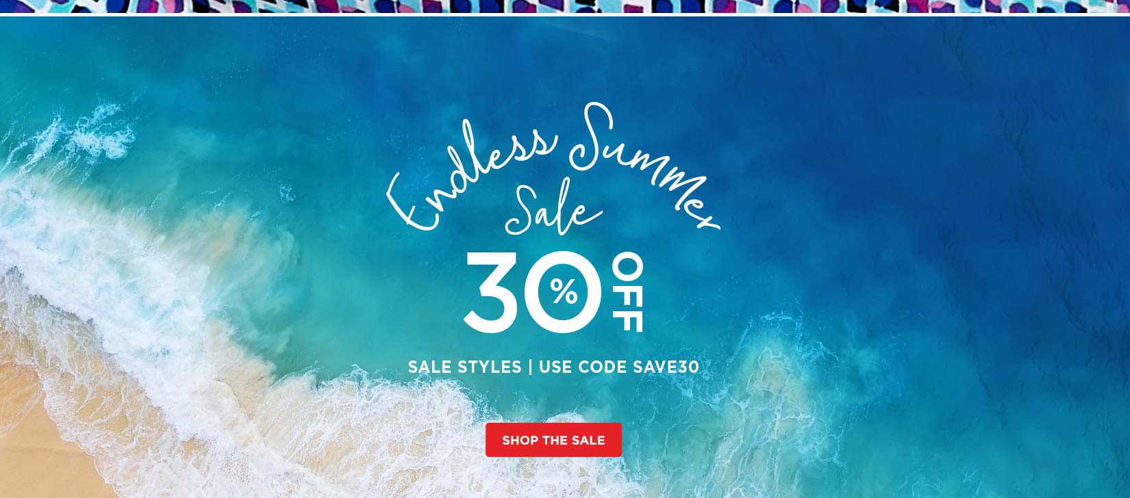 Endless Summer Sale! 30%Off Sale and Clearance Items - USE CODE: SAVE30