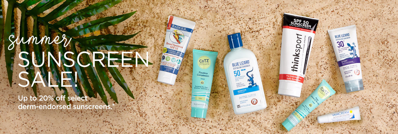 Summer Sunscreen Sale! UP TP 20% off select derm-endorsed sunscreens. No code needed.