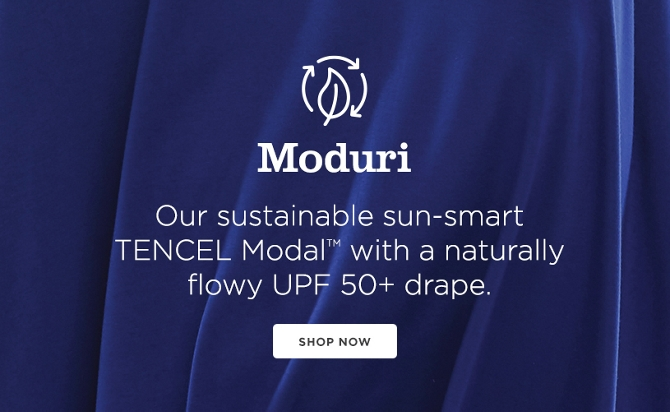 Moduri, NEW! Our Latest UPF 50+ fabric innovation. Shop now