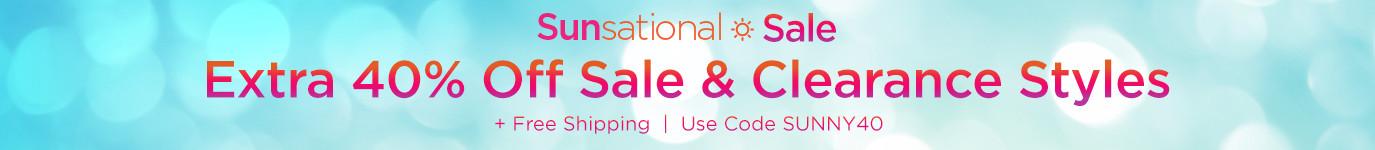 Sunsational Sale - Extra 40% off - Sale Items | Use Code SUNNY40 - Shop the Sale